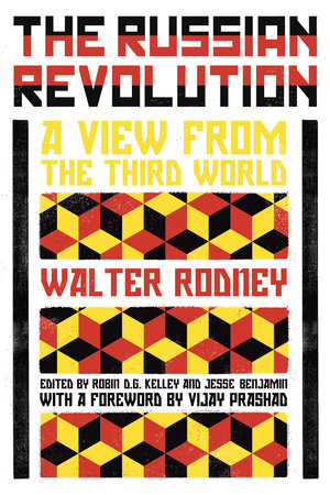 The Russian Revolution by Walter Rodney