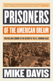 Prisoners of the American Dream