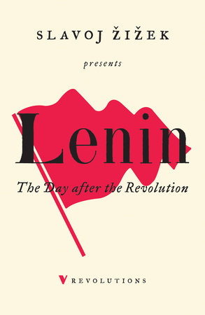 The Day After the Revolution by Slavoj Zizek