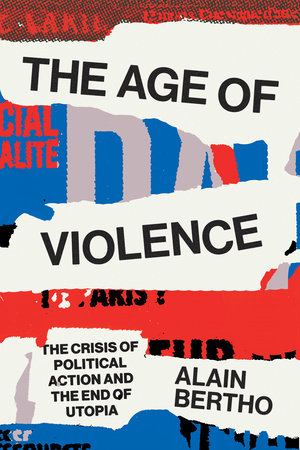 The Age of Violence