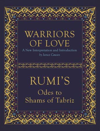 Warriors of Love by Mevlana Rumi