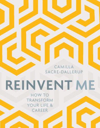 Reinvent Me