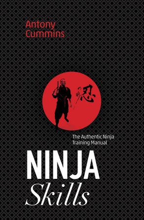 Ninja Skills by Antony Cummins