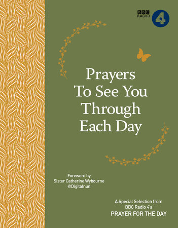 Prayers to See You Through Each Day by BBC Radio 4 Prayer for the Day