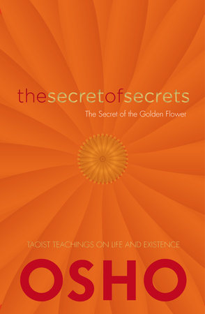 The Secret of Secrets by Osho