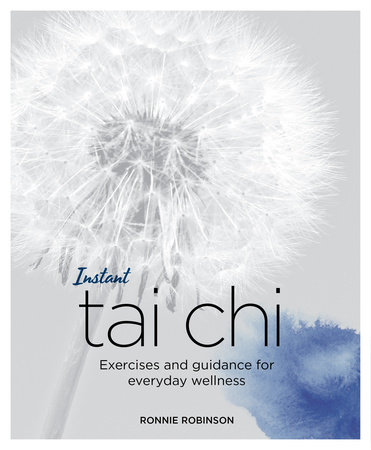 Instant Tai Chi by Ronnie Robinson