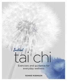 Instant Tai Chi
