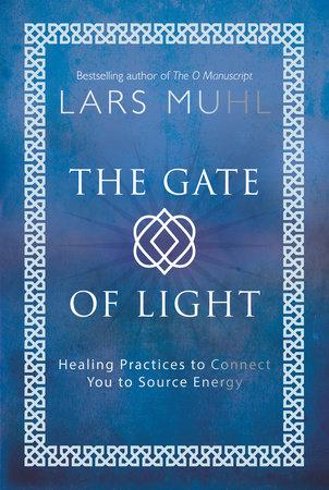 The Gate of Light by Lars Muhl