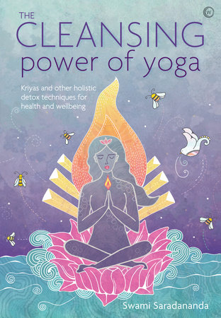 The Cleansing Power of Yoga by Swami Saradananda