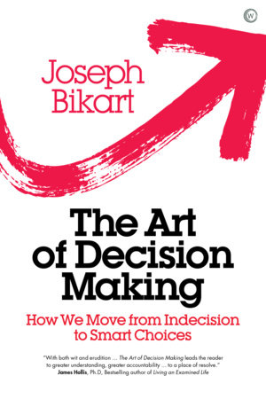 The Art of Decision Making by Joseph Bikart
