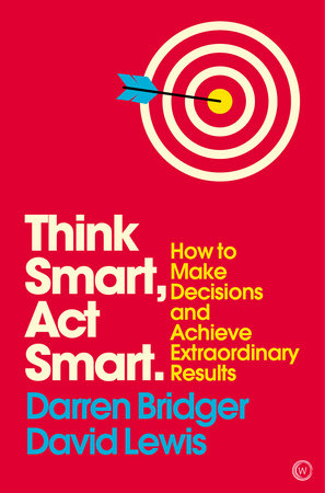 Think Smart, Act Smart by Darren Bridger and David Lewis