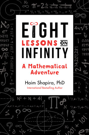 Eight Lessons on Infinity
