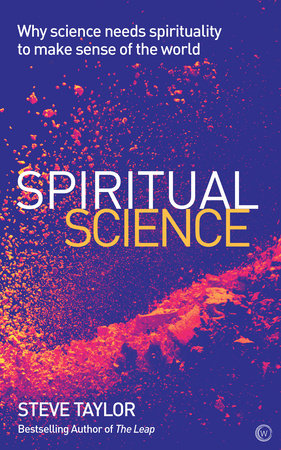Spiritual Science by Steve Taylor