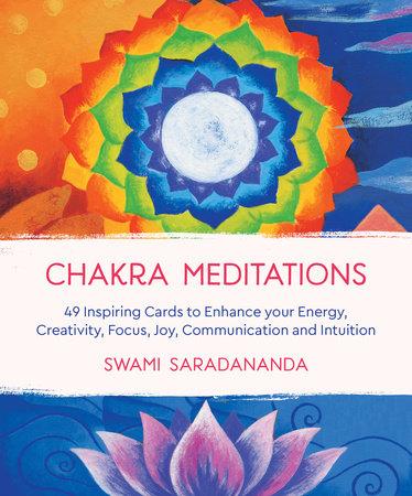 Chakra Meditations by Swami Saradananda