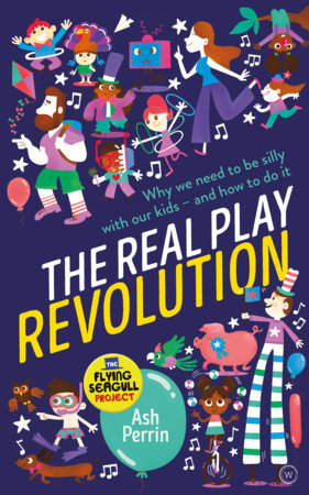 The Real Play Revolution