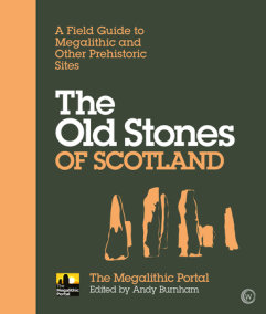 The Old Stones of Scotland