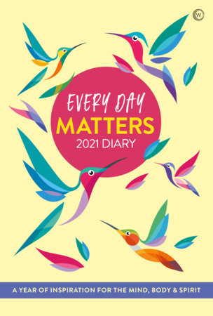 every day matters 2021 pocket diary by watkins publishing 9781786783806 penguinrandomhouse com books every day matters 2021 pocket diary by watkins publishing 9781786783806 penguinrandomhouse com books