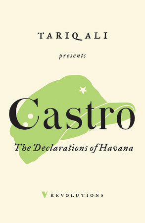 The Declarations of Havana by Fidel Castro