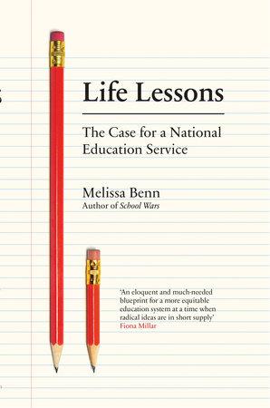 Life Lessons by Melissa Benn
