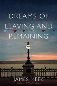 Dreams of Leaving and Remaining