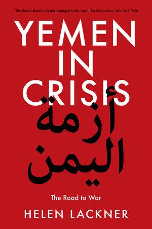 Yemen in Crisis by Helen Lackner