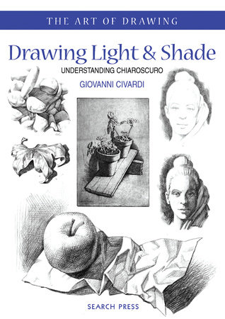 Art of Drawing: Drawing Light and Shade