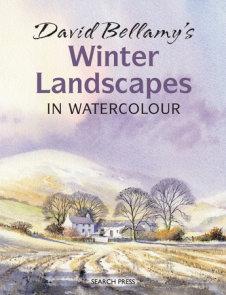 David Bellamy's Winter Landscapes in Watercolour