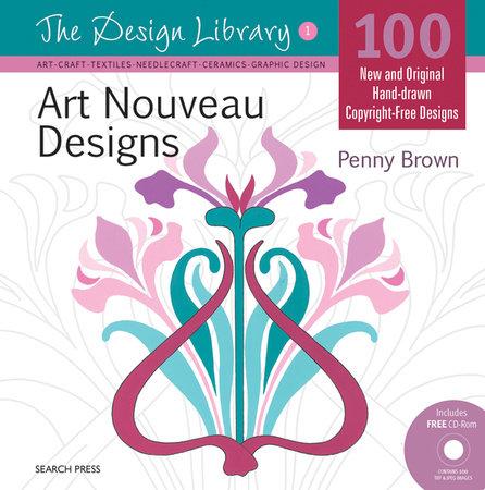 art nouveau designs by penny brown penguinrandomhouse com books