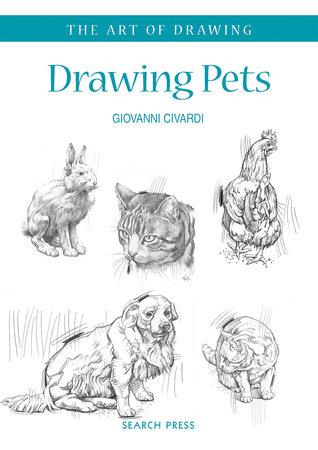 Art of Drawing: Drawing Pets