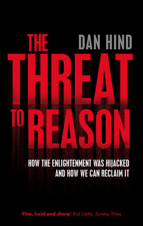 The Threat to Reason