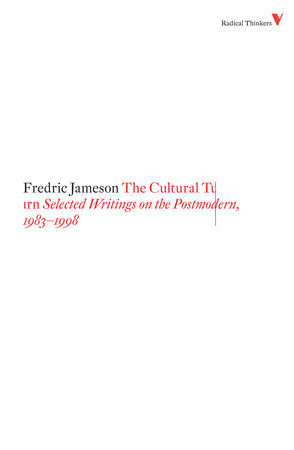 The Cultural Turn by Fredric Jameson