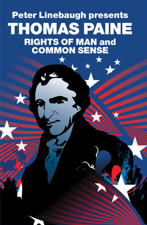 The Rights of Man and Common Sense by Thomas Paine