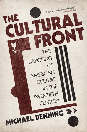 The Cultural Front by Michael Denning