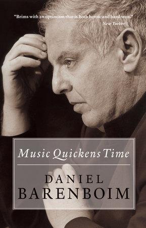 Music Quickens Time by Daniel Barenboim
