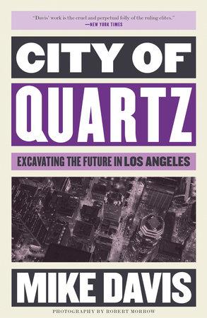 City of Quartz by Mike Davis