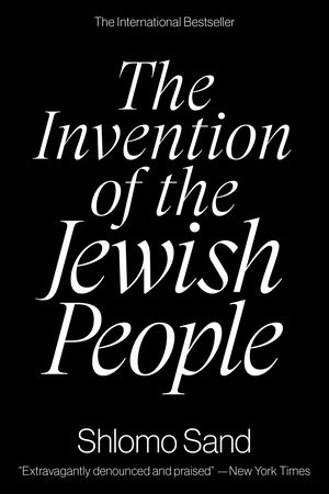 The Invention of the Jewish People by Shlomo Sand
