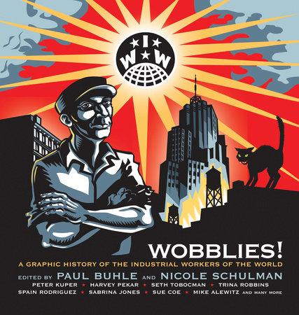 Wobblies!