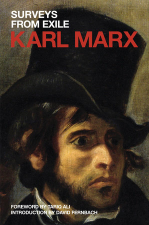 Surveys from Exile by Karl Marx