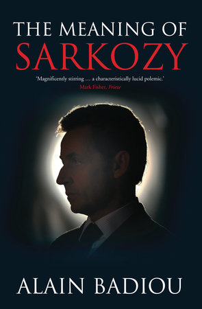 The Meaning of Sarkozy
