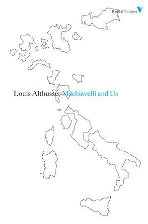 Machiavelli and Us