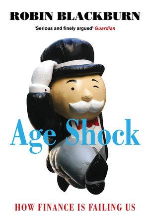 Age Shock by Robin Blackburn