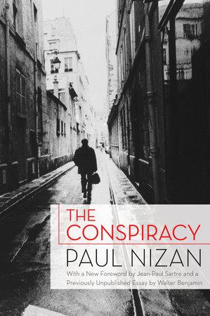 The Conspiracy by Paul Nizan