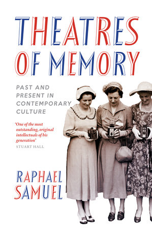 Theatres of Memory