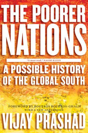 The Poorer Nations by Vijay Prashad