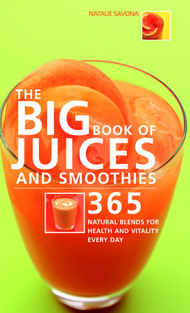 Big Book of Juices and Smoothies