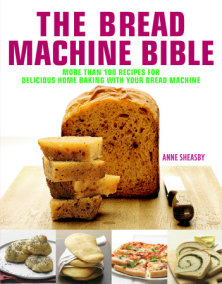 Bread Machine Bible