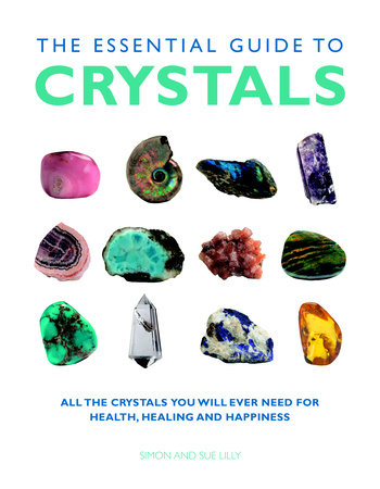 The Essential Guide to Crystals by Simon & Sue Lilly