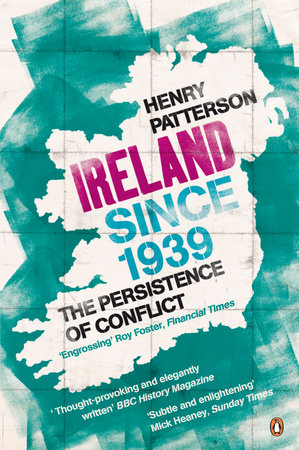 Ireland Since 1939 by Henry Patterson