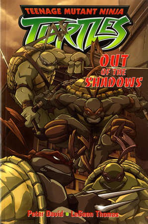 Teenage Mutant Ninja Turtles Out Of The Shadows By Peter David 9781845761462 Penguinrandomhouse Com Books