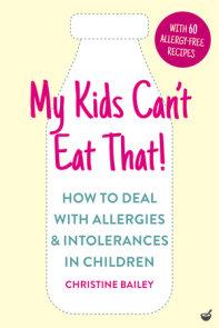My Kids Can't Eat That! (EBK)